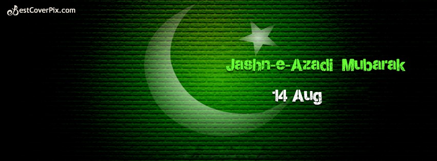 Pakistan Independence Day 14th August  – Facebook Covers