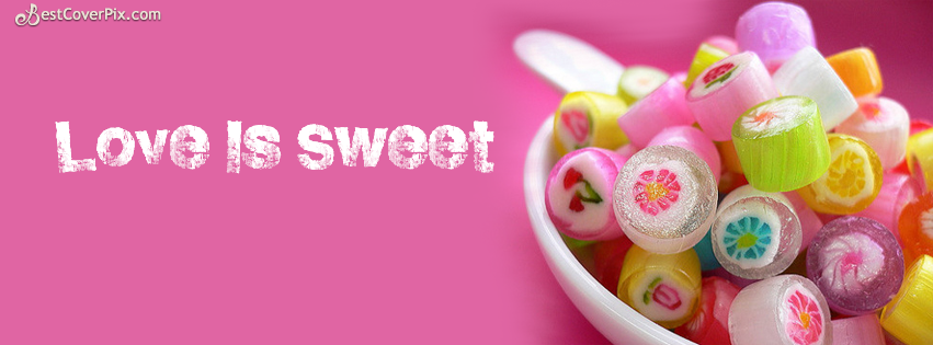 Love Is Sweet – Cool Candies and Lovely Profile Cover Photo