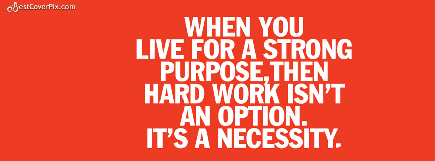 Hard Work Quotes Facebook Timeline Profile Cover Photo