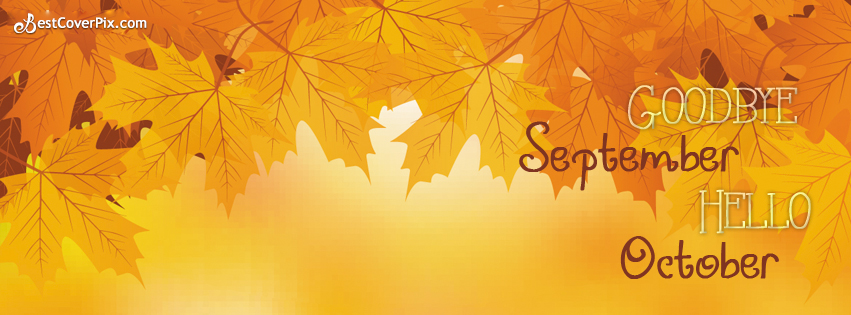 Goodbye September Hello October FB Cover Photo