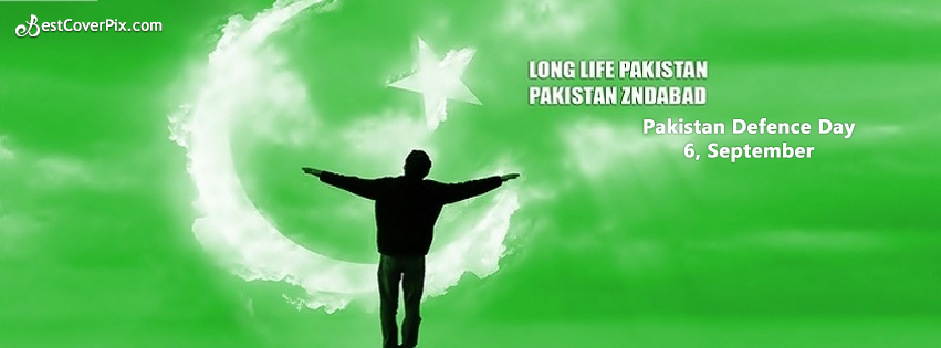 Long Life Pakistan – Pakistan Zindabad – Defence Day 6 September 2014 Facebook Cover