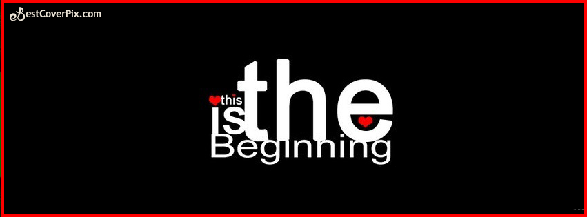Love is the Beginning – Romantic Quote Facebook Cover Photo
