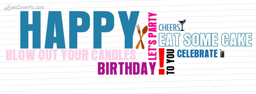 Happy Birthday Blow Your Candles Facebook Cover/ Banner Photo