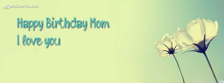 happy birthday mom fb cover