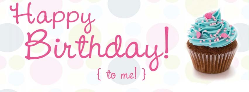 Happy Birthday to Me FB Cover and Banner