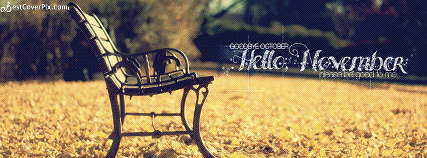 Goodbye October – Hello November, Please Be Good to Me FB ...