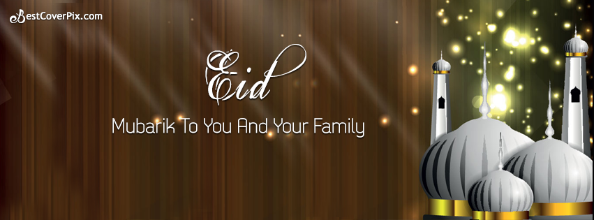 Elegant Eid Mubarak to you and your Family 2017 FB Cover/Banner Photo