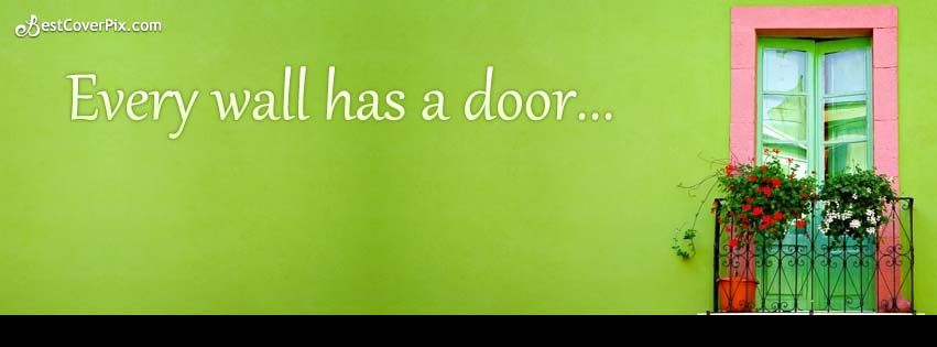 Beautiful Wall and Door Photo – Inspirational Facebook Stylish Cover Photo