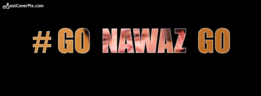 go nawaz go facebook cover
