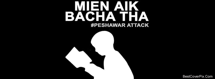 Peshawar Attack on Army School – Sad Facebook Timeline Covers