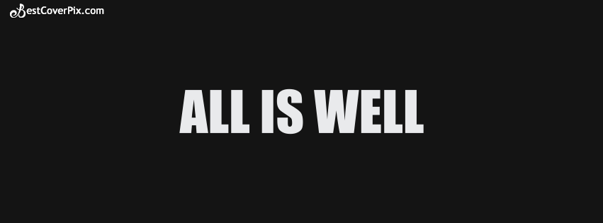 All Is Well Facebook Cover Photo