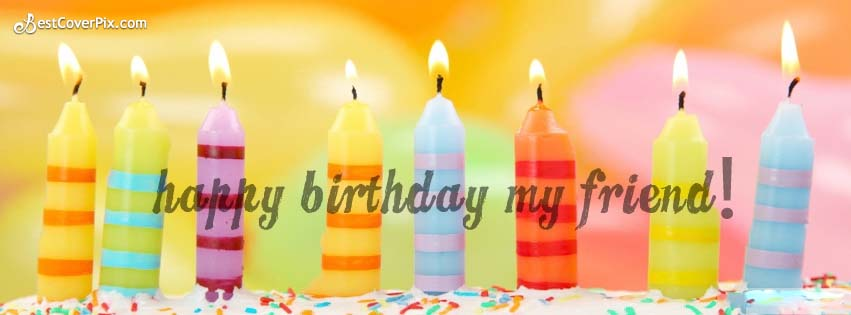 Happy Birthday My Friend Facebook Cover Photo