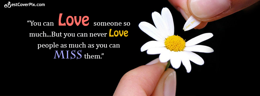 Lost Love Quotes for Life FB Banner