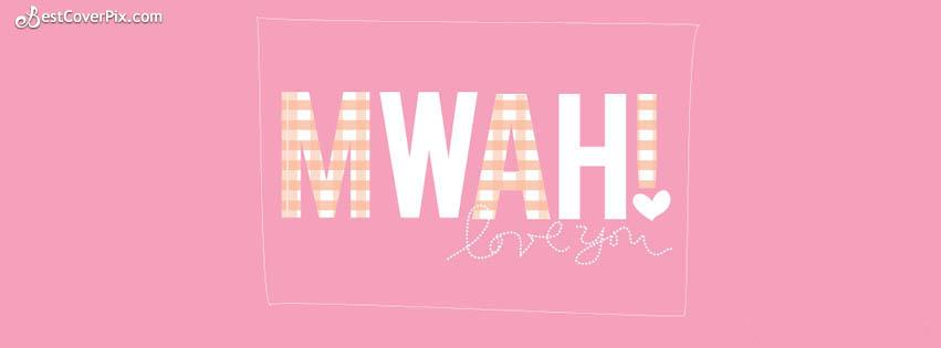 muaah i love you fb cover