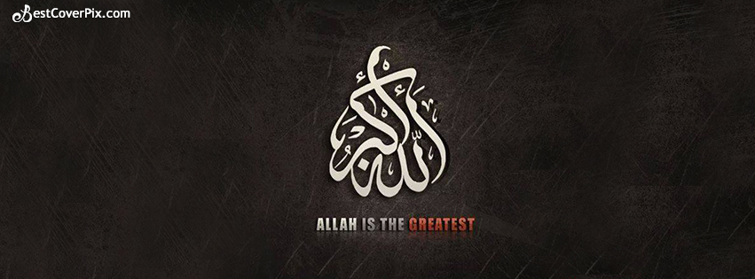 Allah is the Great ( Allah O Akbar ) FB Cover Photo