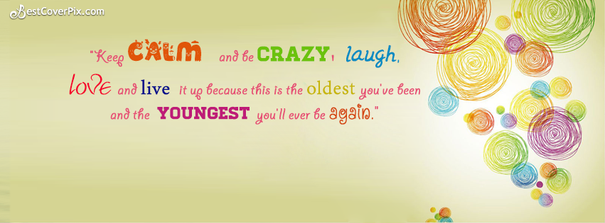 Best Life Quotes Colorful Crazy FB Banner