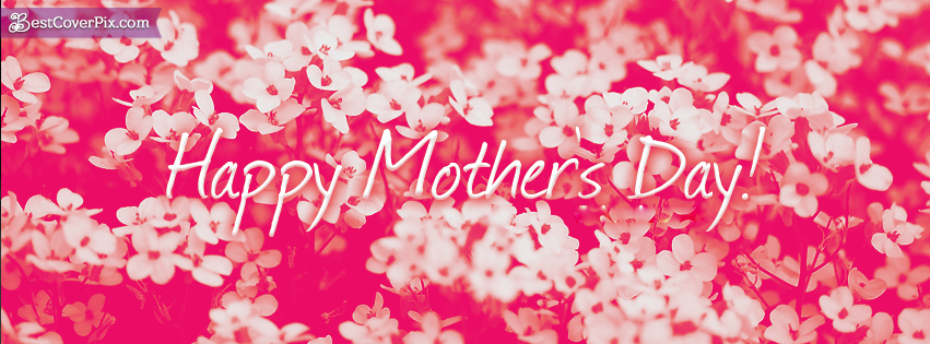 Mothers Day 2016 Flowers and Wishes on FB Cover