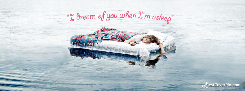 Dream Love Quotes Facebook Banner Photo