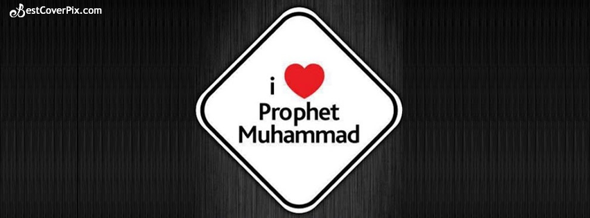 I Love Prophet Muhammad – Timeline Cover Islamic Wallpapers