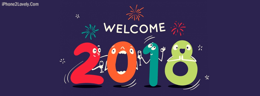 Welcome to 2018 New Year Facebook Cover