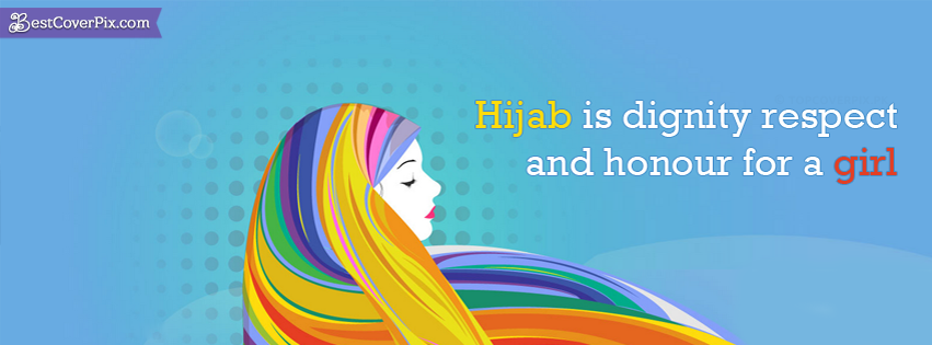 Hijab Quote for Girl Best Timeline Cover Photo