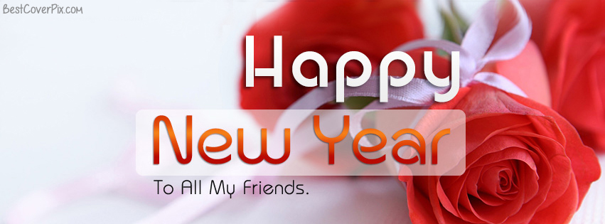happy new year to all my friends quotes covers wishes