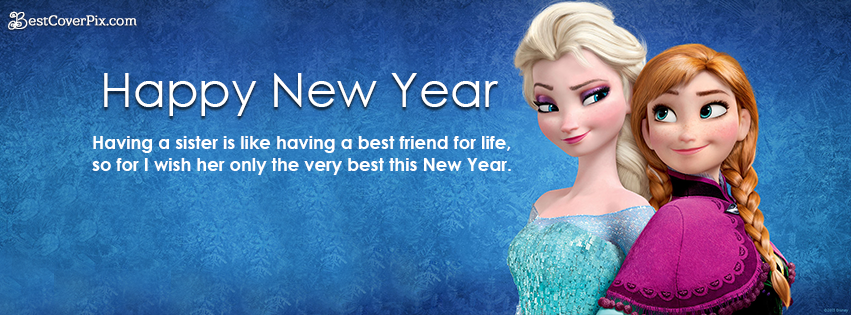 New Year 2019 Best Facebook Covers for Sisters