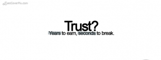 Famous Quotes About Trust On Facebook Covers